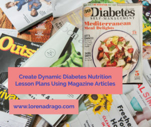 Create Dynamic Diabetes & Nutrition Lesson Plans Using Magazines